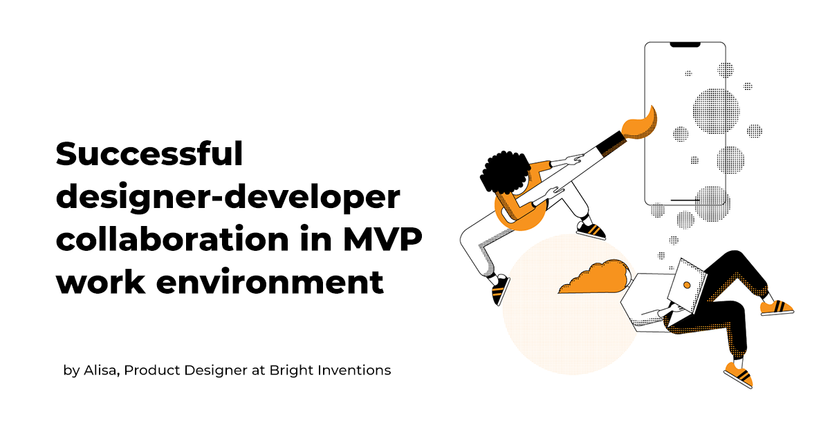 Successful designer-developer collaboration in MVP work environment